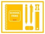 school items quiz