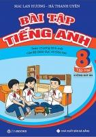 Bài tập tiếng anh lớp 8 tập 2   mai lan hương new (1)