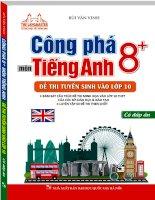 Công phá 8+ Tiếng Anh - Đề thi tuyển sinh vào lớp 10 [bản đẹp]