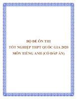 Bộ đề KSCL ôn thi tốt nghiệp THPT Quốc gia 2020 môn Tiếng Anh (Có đáp án)