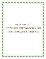 Bộ đề thi thử tốt nghiệp THPT Quốc gia 2020 môn Tiếng Anh (Có đáp án)