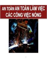 an toàn lao động các công việc nóng an toàn lao động gia công hàn xì an toàn lao động cơ khí an toàn lao động chế tạo máy móc