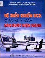 Giáo trình Hệ điều khiển DCS cho nhà máy sản xuất điện năng: Phần 1