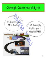 Bài giảng Quản trị thực phẩm và đồ uống - Chương 5: Quản trị mua và dự trữ