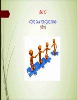 Giáo dục công dân 10 - Bài 13: CÔNG DÂN VỚI CỘNG ĐỒNG